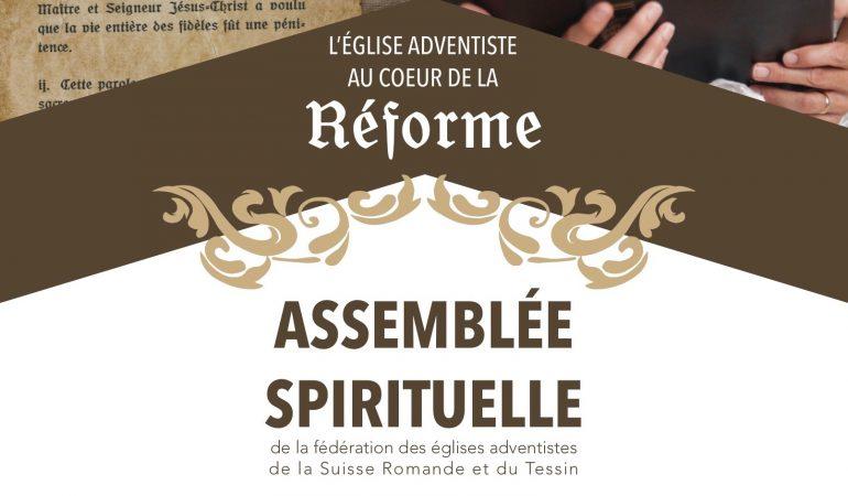 500 DE LA RÉFORME ET ASSEMBLÉE SPIRITUELLE 2017